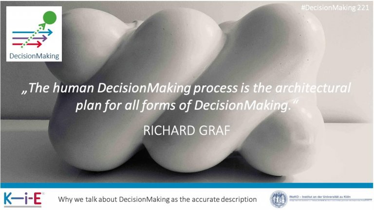 s221 The human decision process is the design guideline for KiE-DecisionMaking