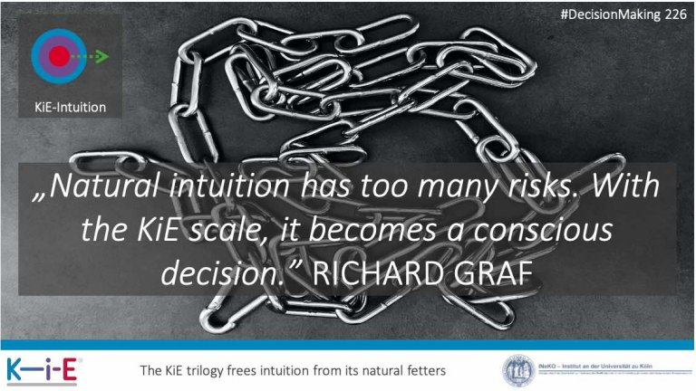 s226 How to consciously use the KiE intuition for guaranteed, fast and precise decisions