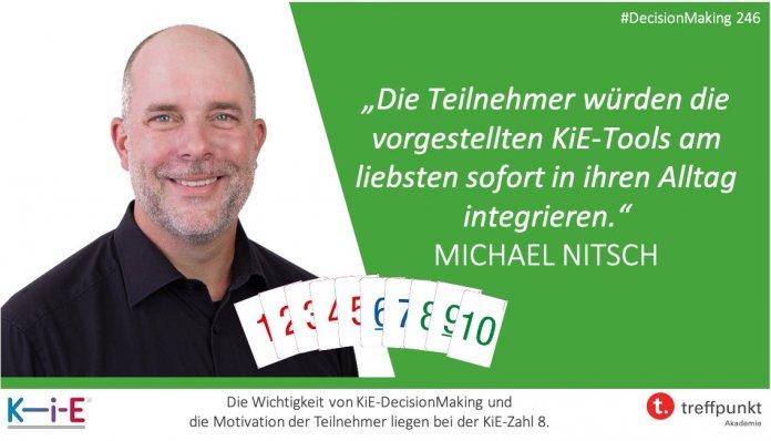 """Die Teilnehmer würden die vorgestellten KiE-Tools am liebsten sofort in ihren Alltag integrieren."""" Michael Nitsch"""