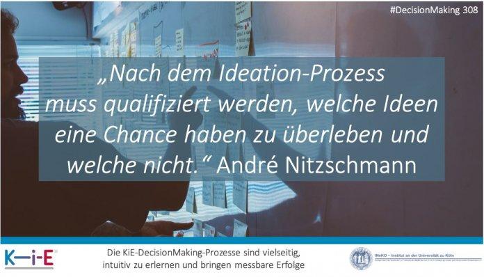 """""""Nach dem Ideation-Prozess muss qualifiziert werden, welche Ideen eine Chance haben zu überleben und welche nicht"""" André Nitzschmann"""